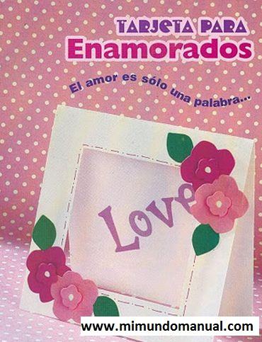 Manualidades Tarjetas san Valentín ~ Mimundomanual