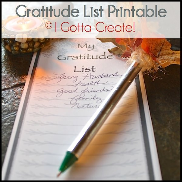 Free gratitude list printable to coordinate with Thankful for You gift tags. | Download at I Gotta Create!