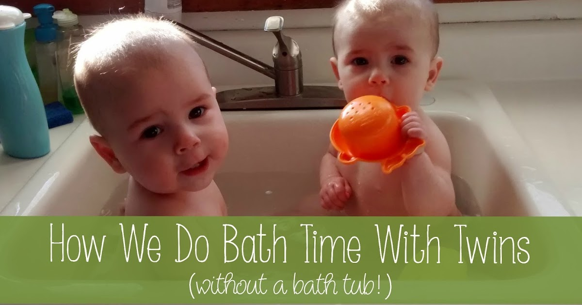 how we do bath time with twins without a bath tub. Black Bedroom Furniture Sets. Home Design Ideas
