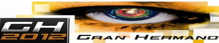 GRAN HERMANO 2012...MUY PRONTO