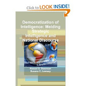Democratization of Intelligence: Melding Strategic Intelligence and National Discourse