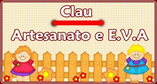 Clau Artesanato e E.V.A
