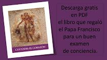 DESCARGA GRATIS EL LIBRO DE BOLSILLO DEL PAPA FRANCISCO PARA VIVIR LA CUARESMA, CUSTODIA EL CORAZÓN
