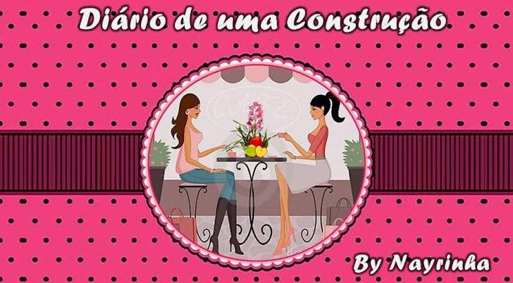 Nayra e Quiel ** Diário de uma construção