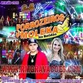 FORROZEIROS DA MOLEKA 2015 - ÁUDIO OFICIAL DO DVD