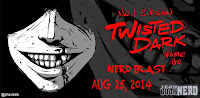 TWISTED DARK VOLUME 1 Nerd Blast & Giveaway