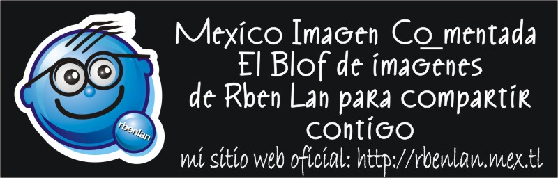 mexico imagenes comentadas
