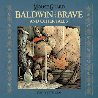 Books in my collection: Mouse Guard: Baldwin the Brave and other Tales by Dave Petersen
