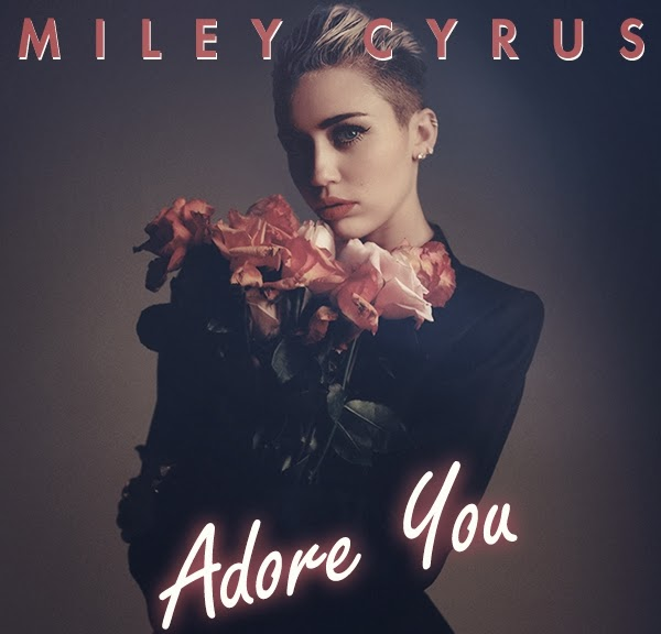 Download Lagu Miley Cyrus - Adore You Mp3