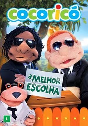 Filme Cocoricó A Melhor Escolha