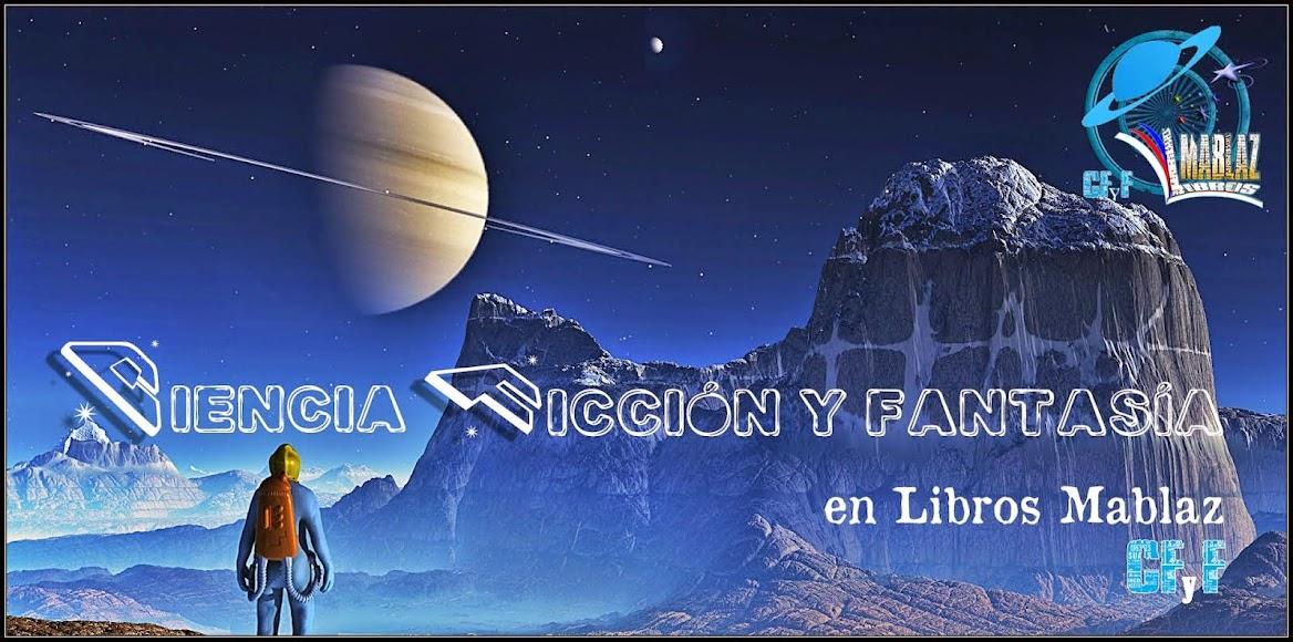 Editorial Libros Mablaz, Ciencia Ficción y Fantasía