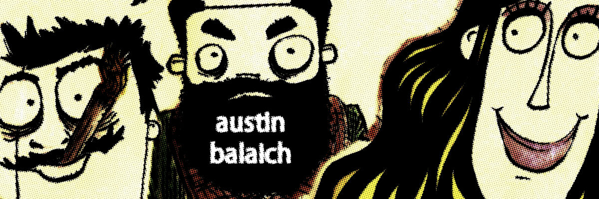 Art of Austin Balaich
