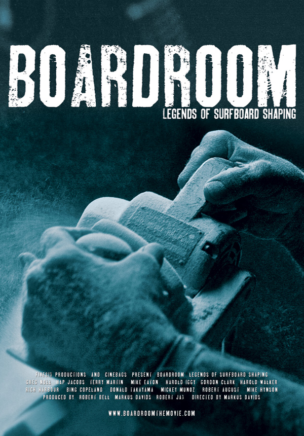 Boardroom - Legends of Surfboard Shaping
