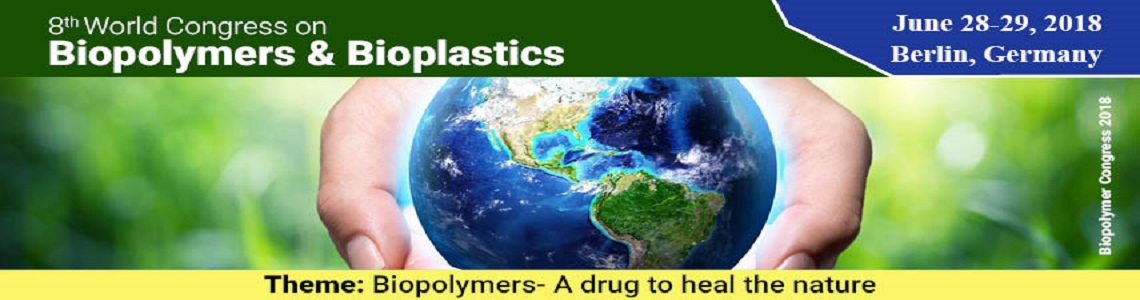 8<sup>th </sup>World Congress on Biopolymers &amp; Bioplastics