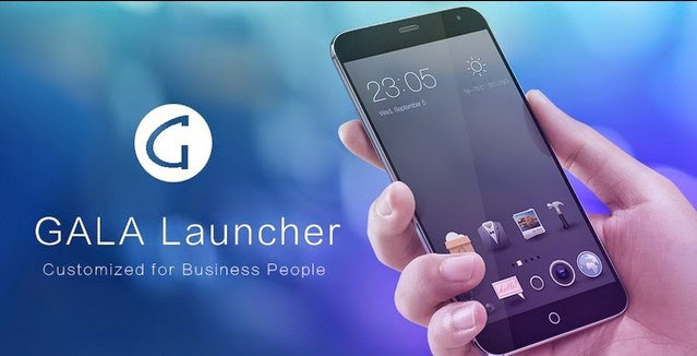Gala Launcher Android Terbaru