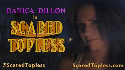 Danica Dillon Scared Topless