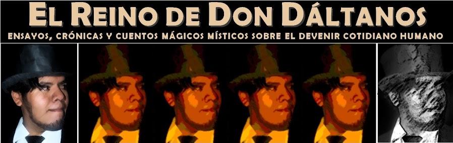 EL REINO DE DON DÁLTANOS