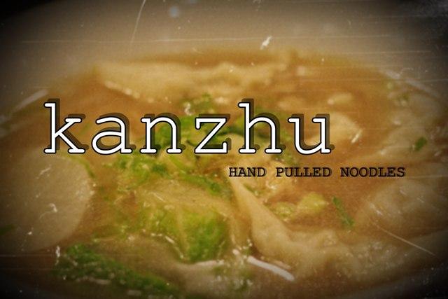 Kanzhu Hand-Pulled Noodles Restaurant