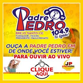 CLIQUE NA FOTO A BAIXO  E OUÇA A PADRE PEDRO FM: