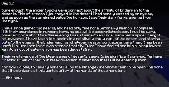 Entry 31: Ender Hunting