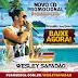 Baixar CD – Wesley Safadão & Garota Safada – Promocional – 2015 – 5 Músicas Novas!!