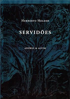 Herberto Helder, Servidões, Assírio & Alvim