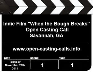 When the Bough Breaks Savannah Casting Call