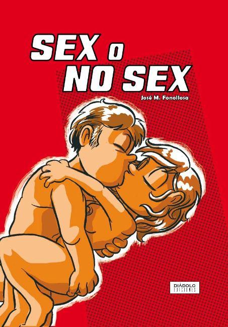 Sex o no sex - Fonollosa