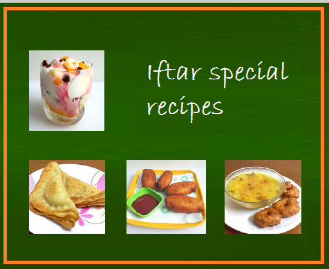 Amina creations iftar special recipes the holy month of ramadan is about to begin it is a time of the year when muslims all over the world fast from sunrise till sunset and devote their time in forumfinder Gallery
