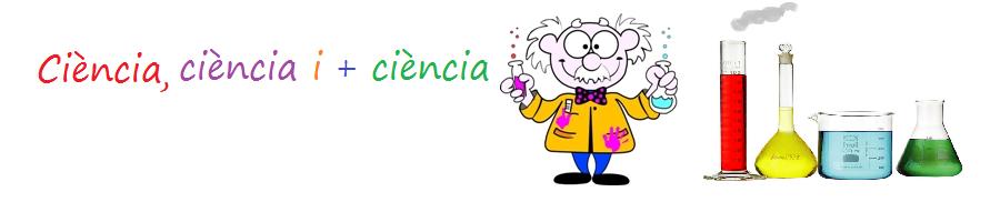 Ciència, ciència i més ciència