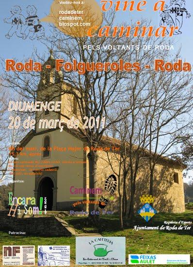 CAMINEM PELS VOLTANTS DE RODA: 3a Caminada 2011
