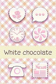 「ホワイトチョコレート」