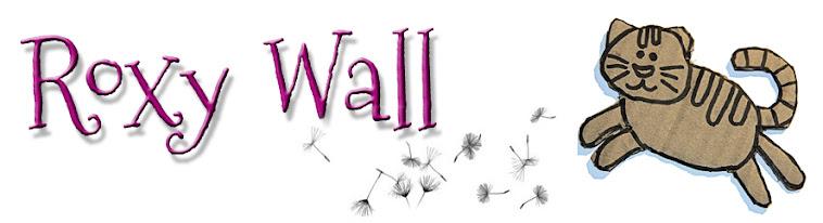 Roxy Wall