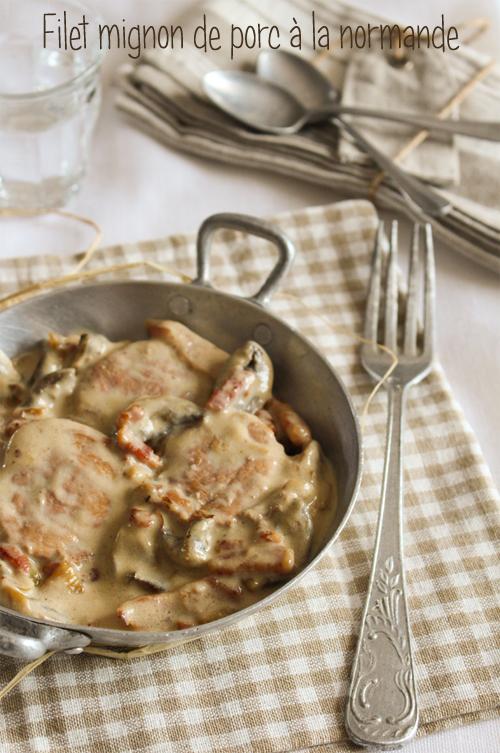 Moi gourmande filet mignon de porc la normande - Cuisiner filet mignon de porc ...