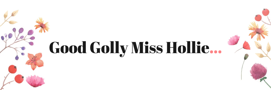 Good Golly Miss Hollie | UK Beauty, Fashion & Lifestyle Blog