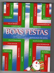 Organizei e Coordenei a antologia «BOAS FESTAS», que inclui o meu conto «O REGRESSO DE SAMUEL»