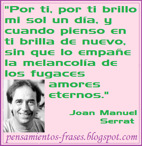 frases de Joan Manuel Serrat