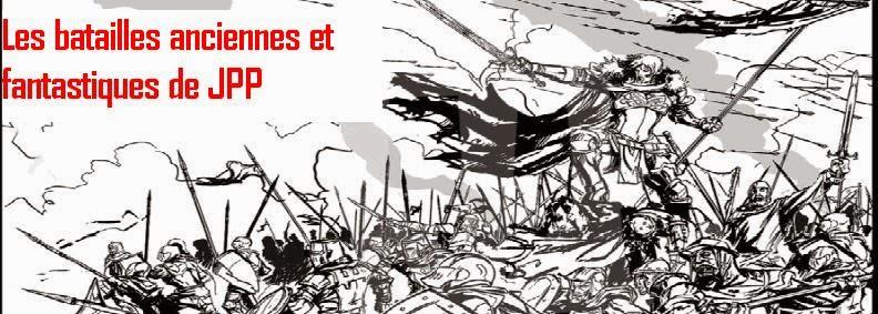 Les batailles anciennes et fantastiques de jpp
