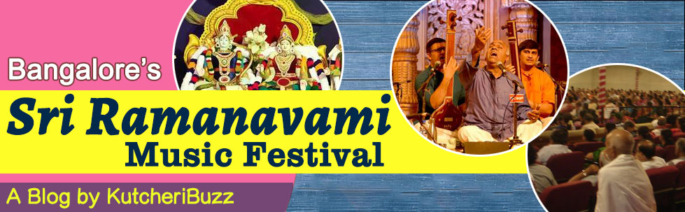 Bangalore's Ramanavami Music Fests