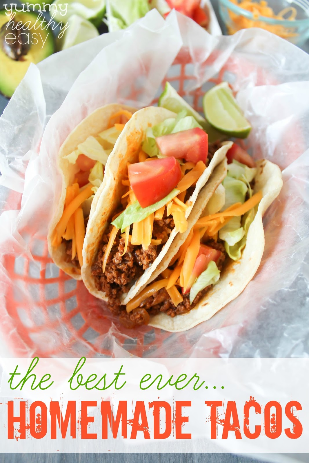 The Best Homemade Tacos Yummy Healthy Easy