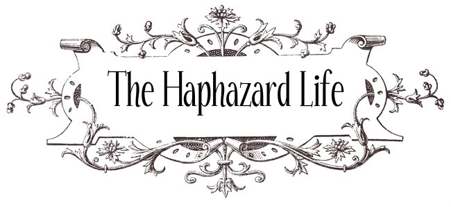 The Haphazard Life