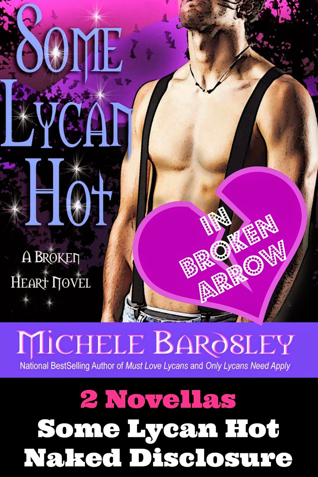 Some Lycan Hot/Naked Disclosure bundle by Michele Bardsley.