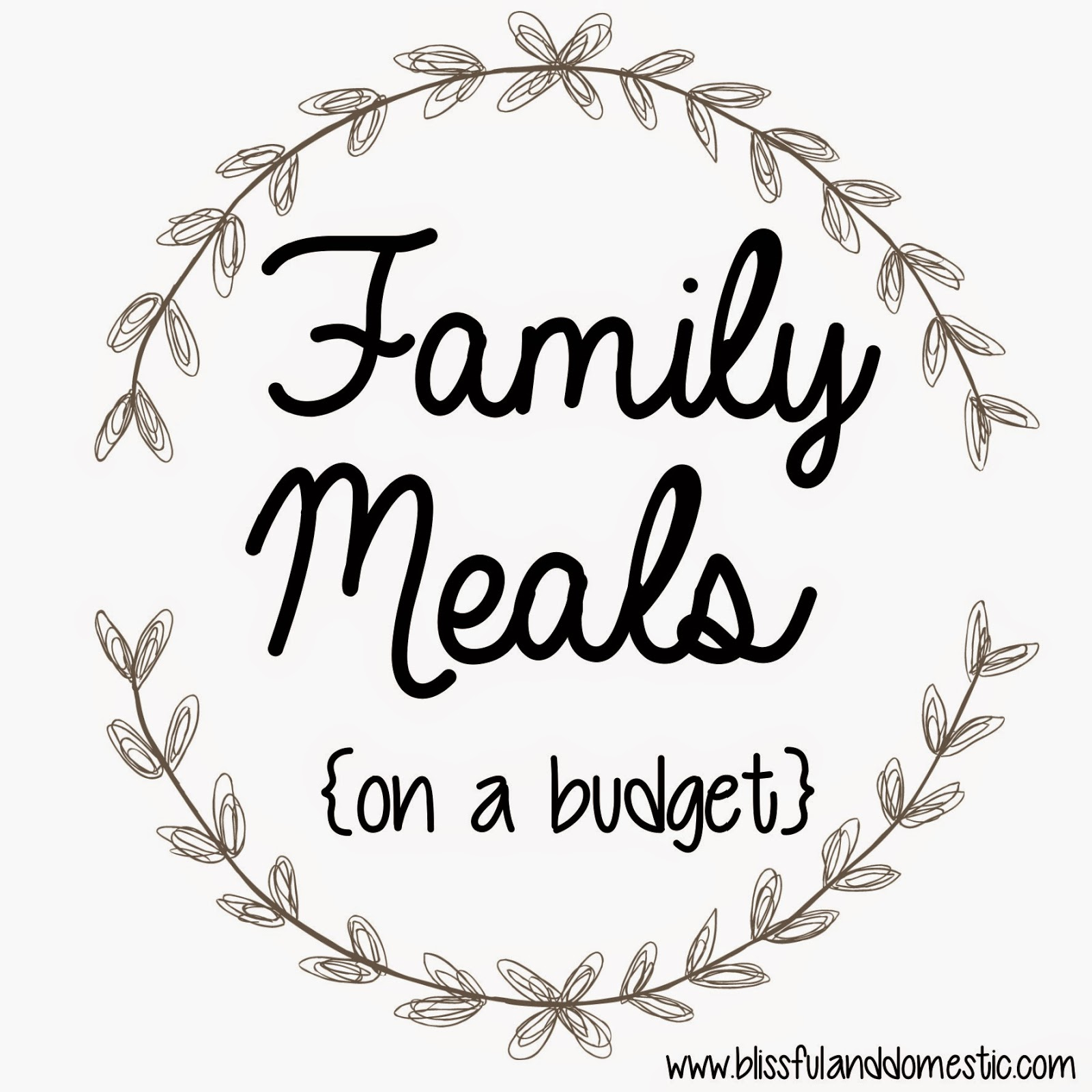 Family Meals on a Budget: Week 1 & 2