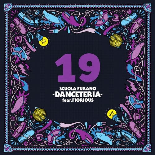Scuola Furano feat. Fiorious - Danceteria