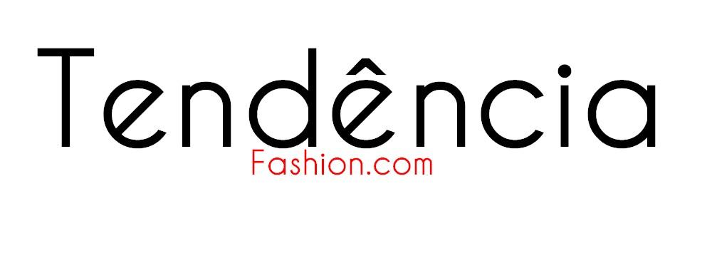 Tendência Fashion