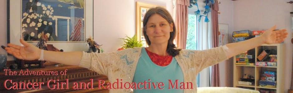 Cancer Girl and Radioactive Man