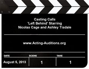 Left Behind Casting Calls Auditions