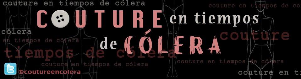 Couture en tiempos de cólera
