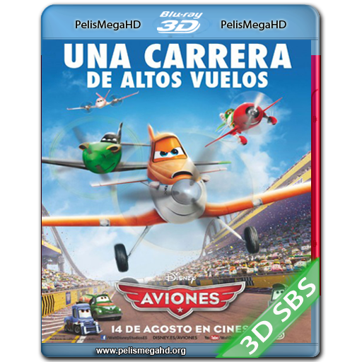 AVIONES (2013) BLU-RAY [3D SBS] 1080P HD MKV ESPAÑOL LATINO