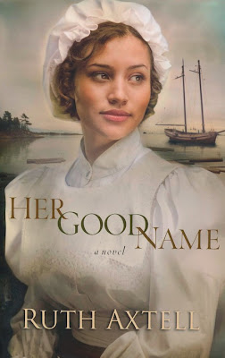 book review of Her Good Name by Ruth Axtell